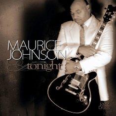 MAURICE JOHNSON ALBUM TONIGHT
