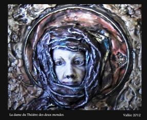 Gilles Vallée = La dame du théâtre des deux mondes